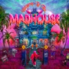 Icon Welcome to the Madhouse (Deluxe)