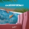 Ocean Quiet Single