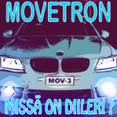 Movetron - Missä On Diileri? (Radio Mix)