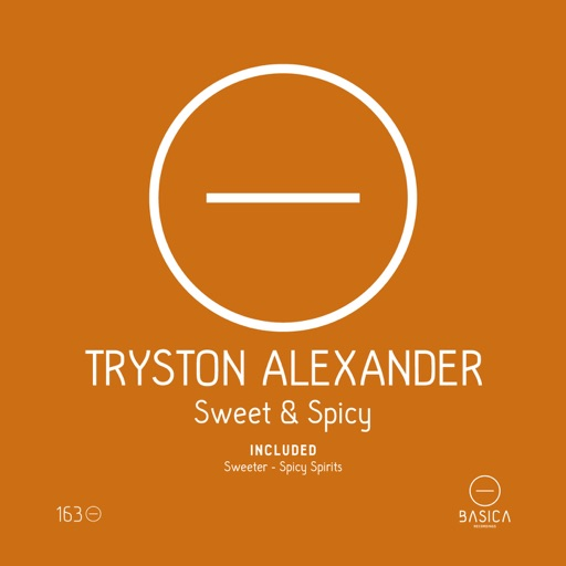 Sweet & Spicy - Single by Tryston Alexander