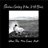 Quinlan Conley and the I-90 Blues - Punch Drunk Heart