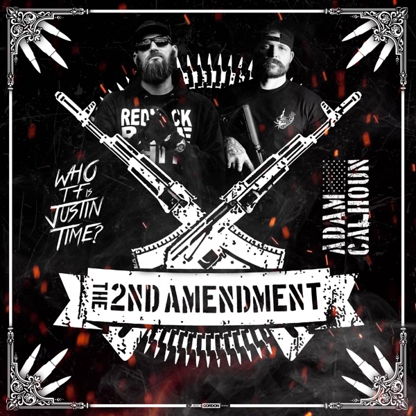 The 2nd Amendment (feat. Adam Calhoun) - Single