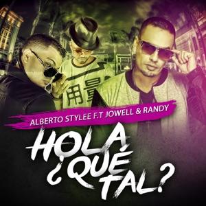 Hola ¿Que Tal? (feat. Jowel & Randy) - Single Mp3 Download
