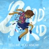 Tell Me You Know - Single