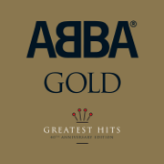 ABBA Gold: Greatest Hits (40th Anniversary Edition) - ABBA