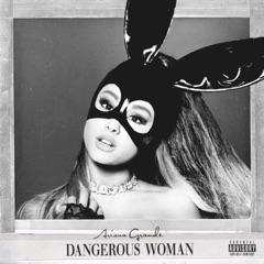 Dangerous Woman (Bonus Videos Edition)