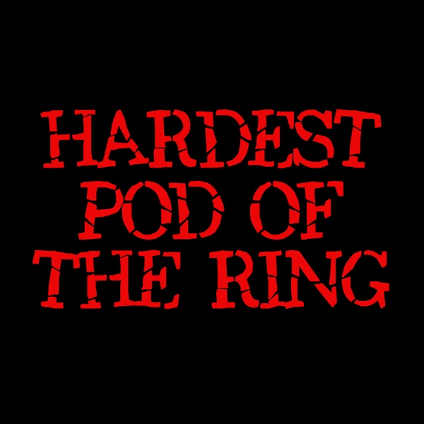 Hardest Pod of the Ring