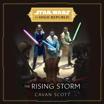 Star Wars: The Rising Storm (The High Republic) (Unabridged)