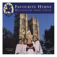 Westminster Abbey Choir, Martin Neary & Martin Baker - Favourite Hymns from Westminster Abbey