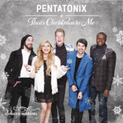 That's Christmas to Me (Deluxe Edition) - Pentatonix