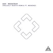 Mosaïque (Project North Remix) [feat. Menend]