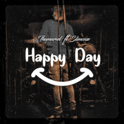 Happy Day (feat. Slimcase) - Thamarvel