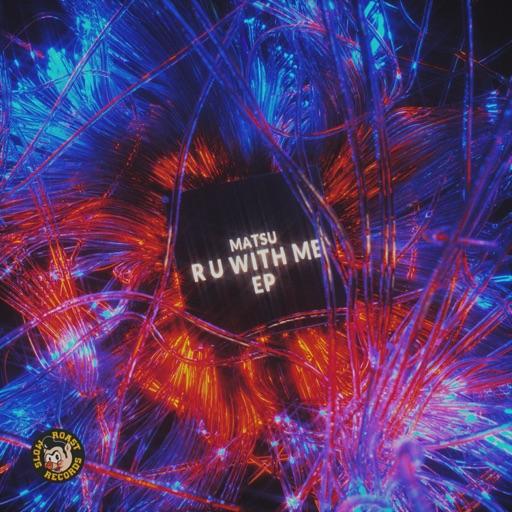 R U With Me - Single by Matsu