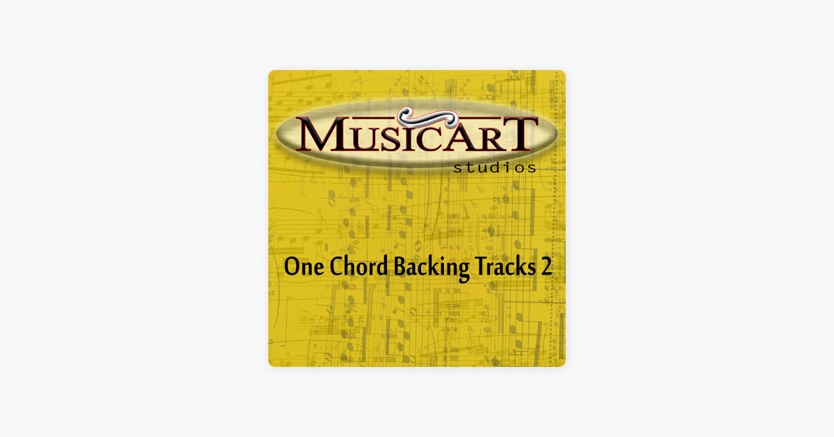 One Chord Backing Tracks 2 By Musicart Studio On Apple Music