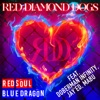 RED SOUL BLUE DRAGON (feat. DOBERMAN INFINITY, JAY'ED & Mabu) - Single ジャケット写真