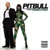 Pitbull Starring In Rebelution Deluxe Version