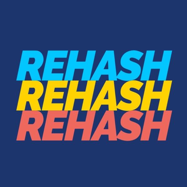The Rehash