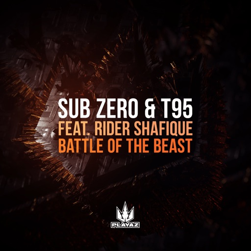 Battle of the Beast (feat. Rider Shafique) - Single by T95 & Sub Zero