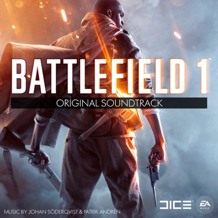 Battlefield 1 (Original Soundtrack) - Johan Söderqvist