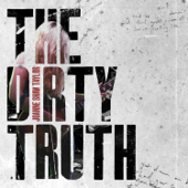 The Dirty Truth
