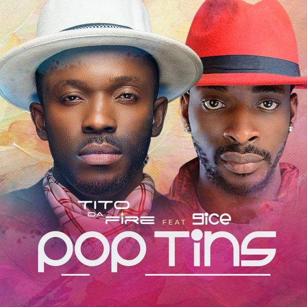 Pop Tins (feat. 9ice) - Single