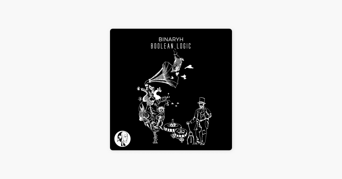 Boolean Logic Single By Binaryh On Apple Music
