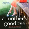 A Mother's Goodbye (Unabridged) AudioBook Download