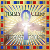 Jimmy Cliff - Human Touch