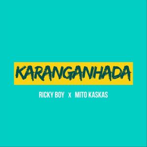 Ricky Boy - Karanganhada feat. Mito Kaskas