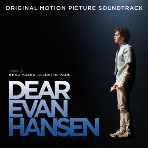 Dear Evan Hansen (Original Motion Picture Soundtrack) - Ben Platt, SZA, Sam Smith & Benj Pasek & Justin Paul