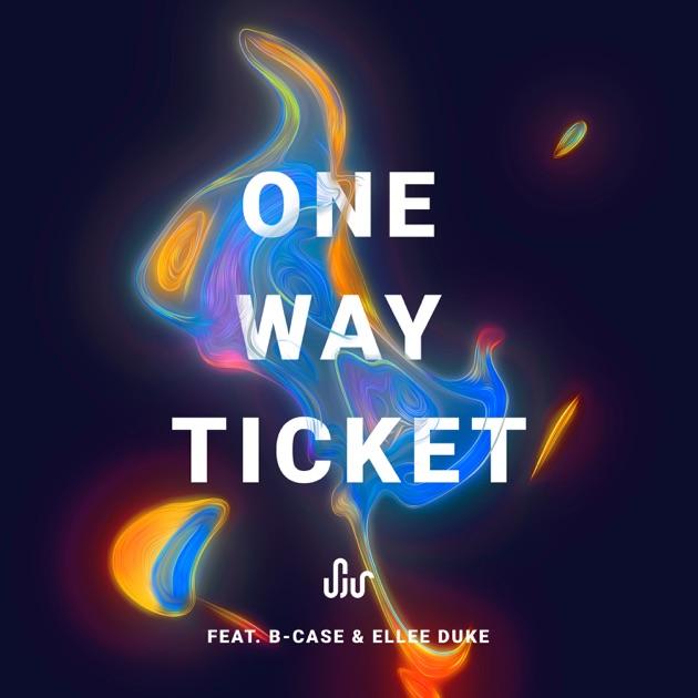SJUR – One Way Ticket (feat. B-Case & Ellee Duke) – Single [iTunes Plus M4A]   iplusall.4fullz.com