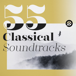 Various Artists - 55 Classical Soundtracks