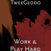 Work & Play Hard