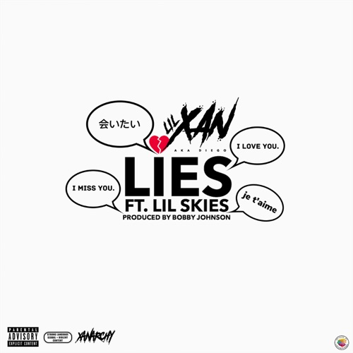 Lil Xan - Lies (feat. Lil Skies) - Single