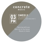 Sweely - Take Me to My House