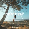 Don't Say (feat. Nevve)
