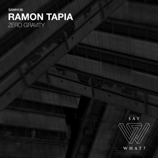 Zero Gravity - Single by Ramon Tapia