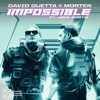 Impossible (feat. John Martin) by David Guetta & MORTEN