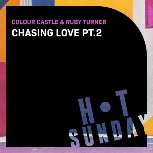Chasing Love, Pt. 2 - Single by Ruby Turner & Colour Castle