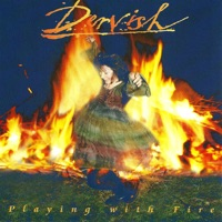 Playing With Fire by Dervish on Apple Music