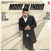 Made In India Guru Randhawa - Guru Randhawa