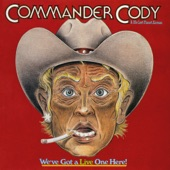 Commander Cody & His Lost Planet Airmen - Too Much Fun (Live)