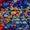 Erik Sletting - Du har fat i mine tanker artwork