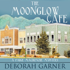 The Moonglow Cafe (Unabridged)
