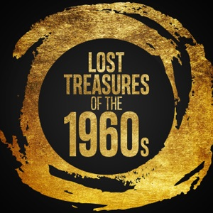 Lost Treasures of the 1960s