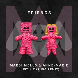 Marshmello & Anne-Marie – FRIENDS (Justin Caruso Remix) – Single [iTunes Plus M4A] | iplusall.4fullz.com