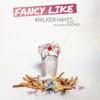 Walker Hayes & Kesha - Fancy Like (feat. Kesha) artwork