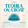 Tequila On A Boat (feat. Chris Lane) - Dustin Lynch