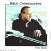 Mats Cedermarker - I blåst på Österlen bild
