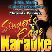 I Yi, Yi Yi (I Like You Very Much) [Originally Performed By Miranda Carmen] [Instrumental]